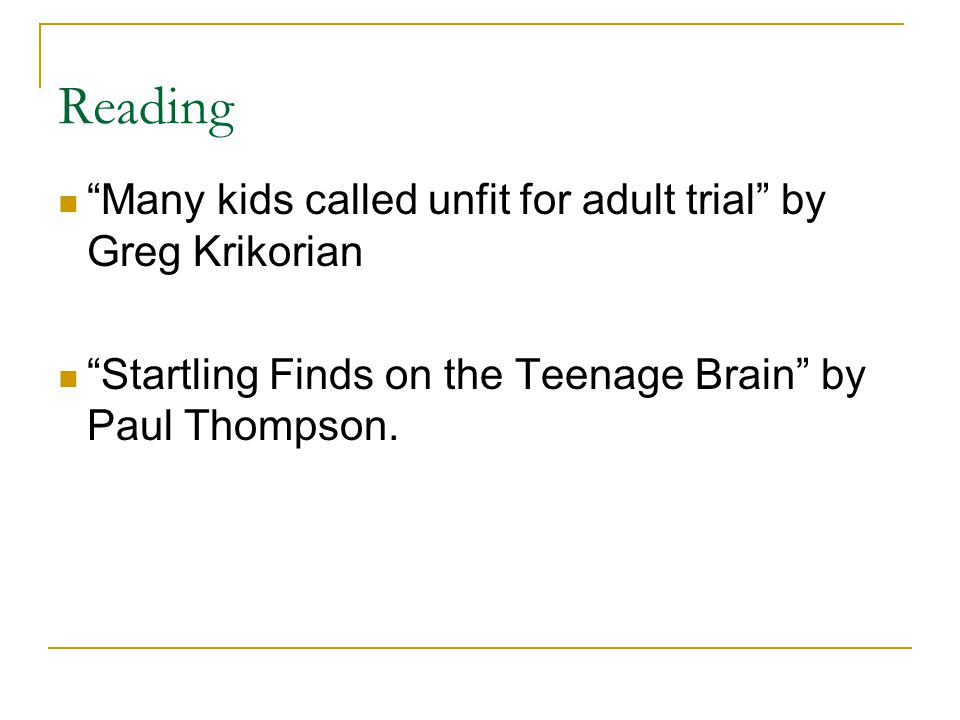 Reading Many kids called unfit for adult trial by Greg Krikorian