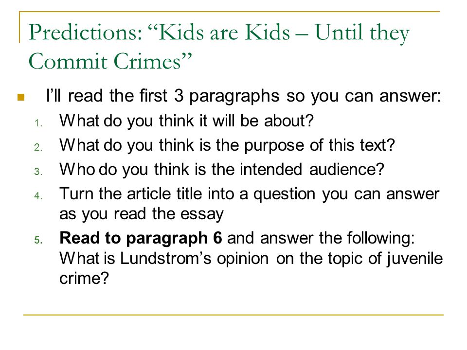 Predictions: Kids are Kids – Until they Commit Crimes