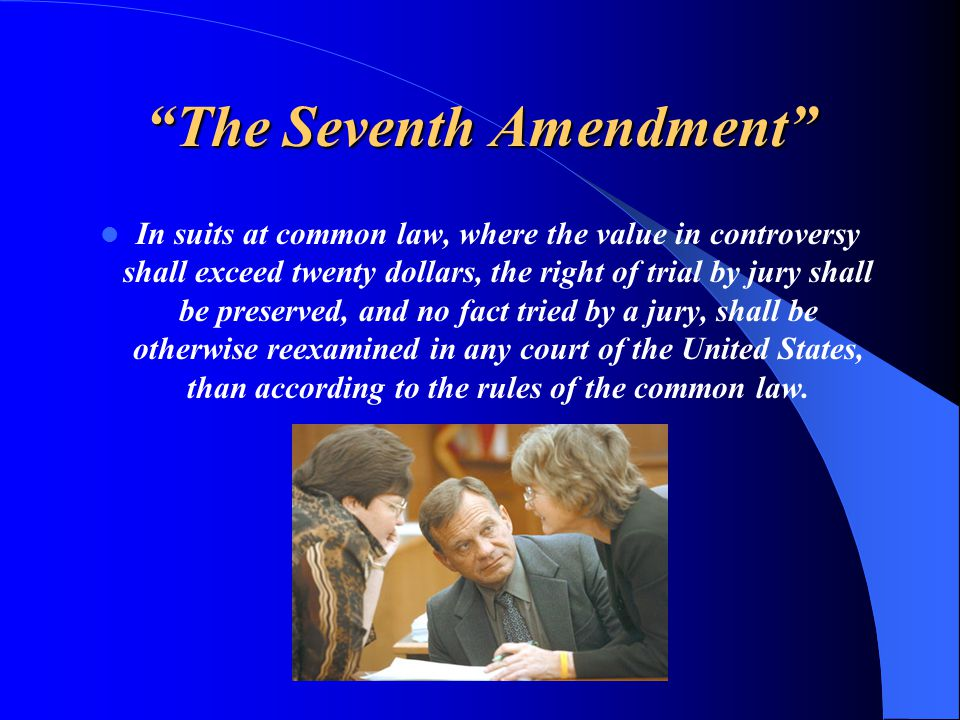 The Seventh Amendment