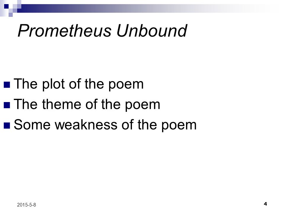 Prometheus Unbound The plot of the poem The theme of the poem
