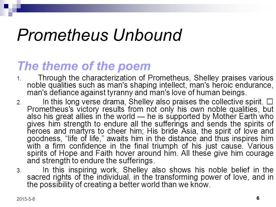 Prometheus Unbound The theme of the poem