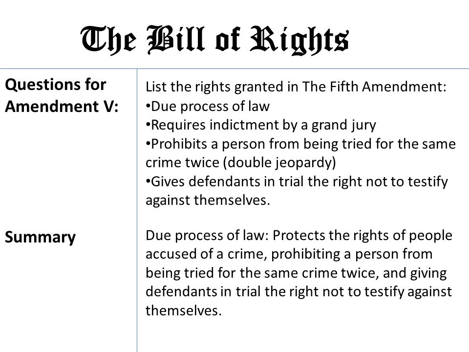 The Bill of Rights Questions for Amendment V: Summary