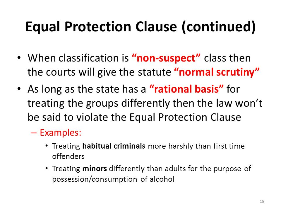Equal Protection Clause (continued)
