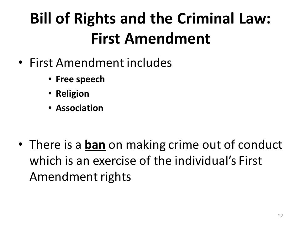 Bill of Rights and the Criminal Law: First Amendment