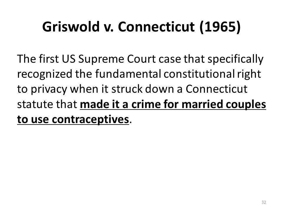 Griswold v. Connecticut (1965)