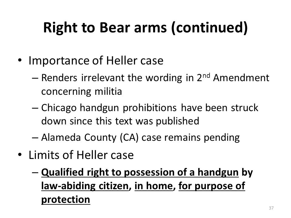 Right to Bear arms (continued)