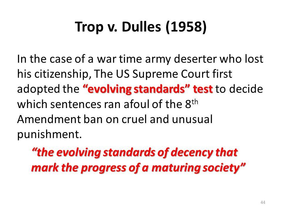 Trop v. Dulles (1958)