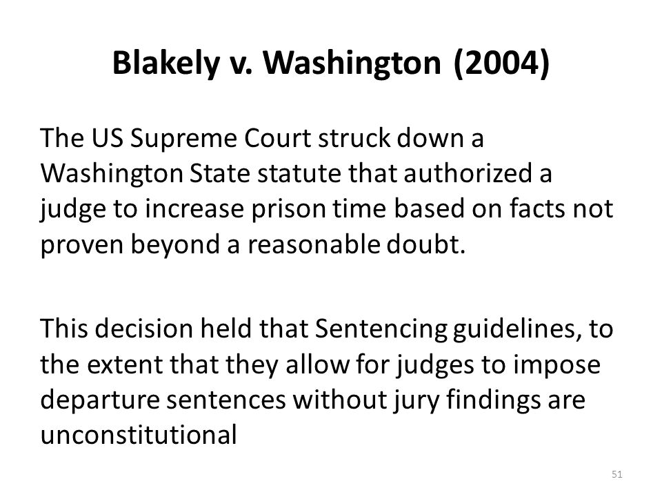 Blakely v. Washington (2004)