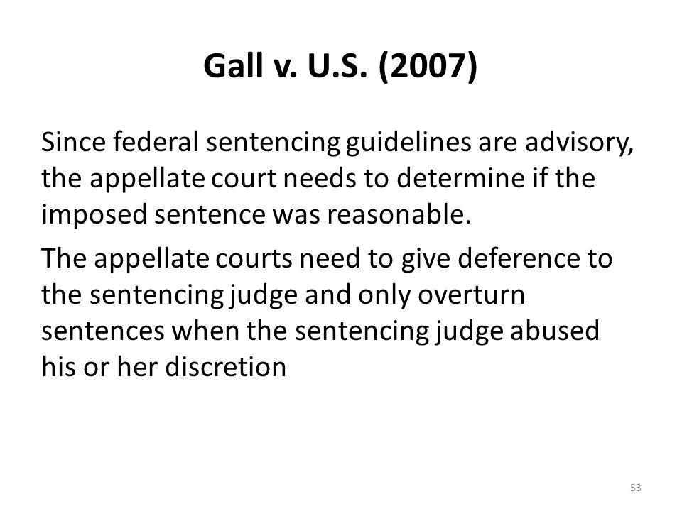 Gall v. U.S. (2007)