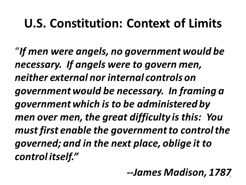 U.S. Constitution: Context of Limits