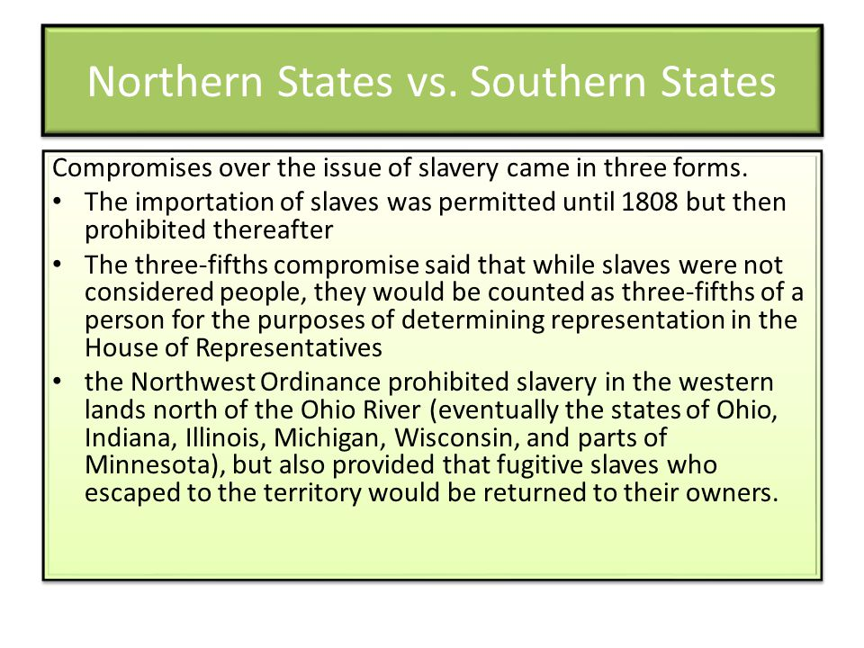 Northern States vs. Southern States