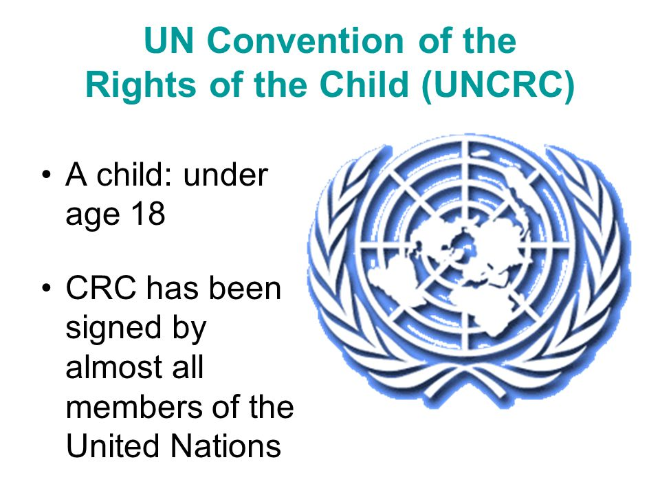 UN Convention of the Rights of the Child (UNCRC)
