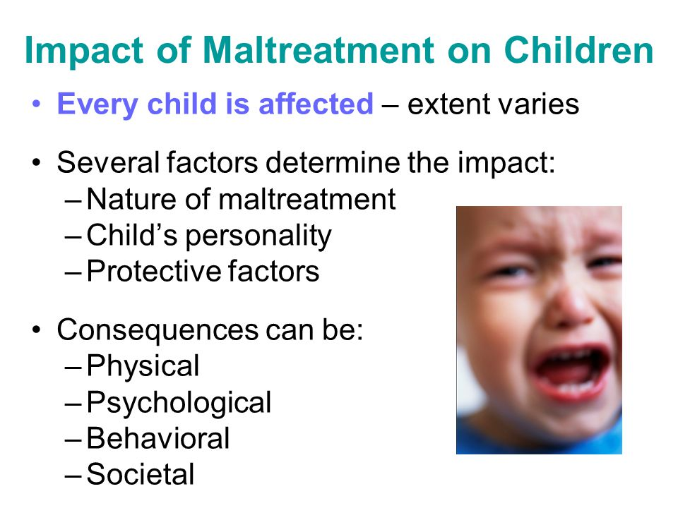 Impact of Maltreatment on Children