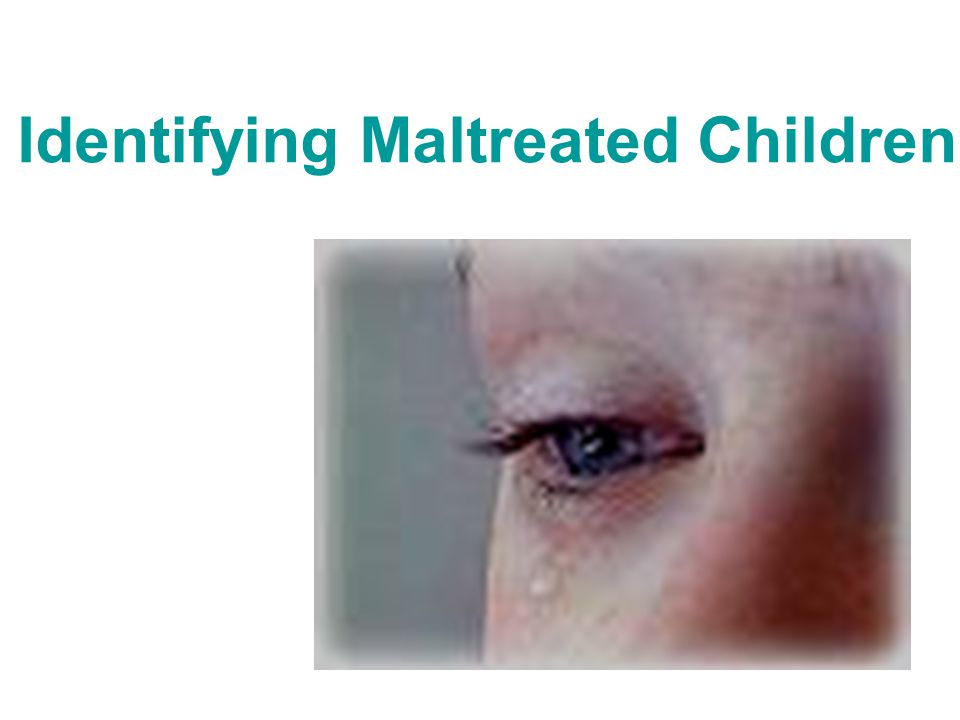 Identifying Maltreated Children