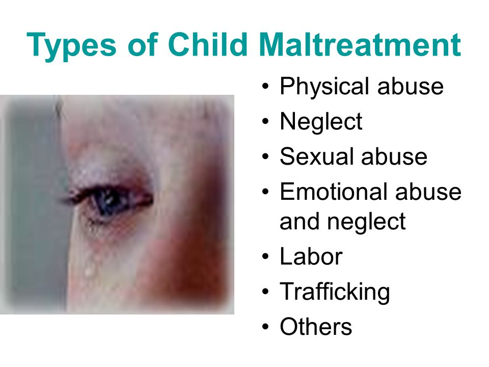 Types of Child Maltreatment