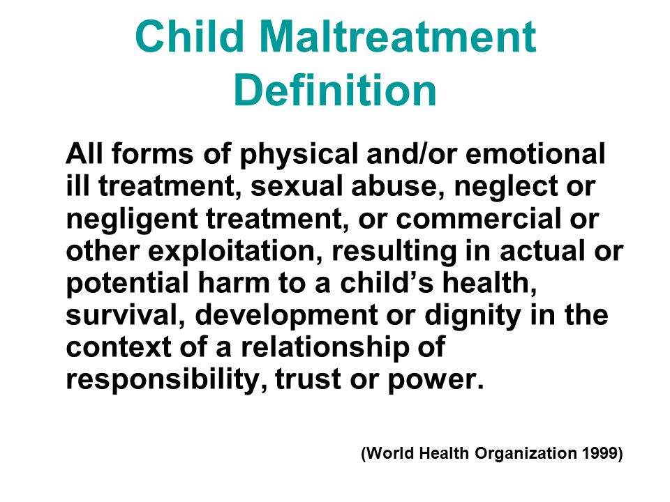 Child Maltreatment Definition