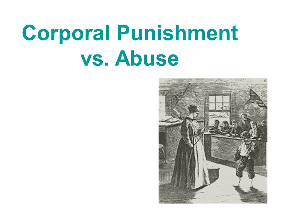 Corporal Punishment vs. Abuse