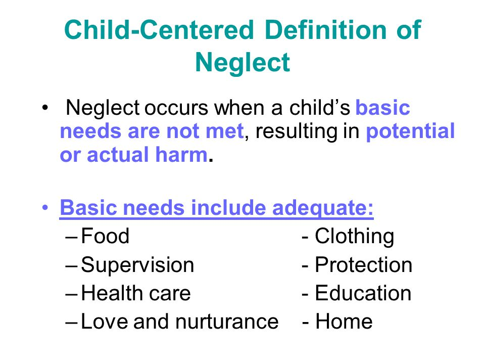 Child-Centered Definition of Neglect