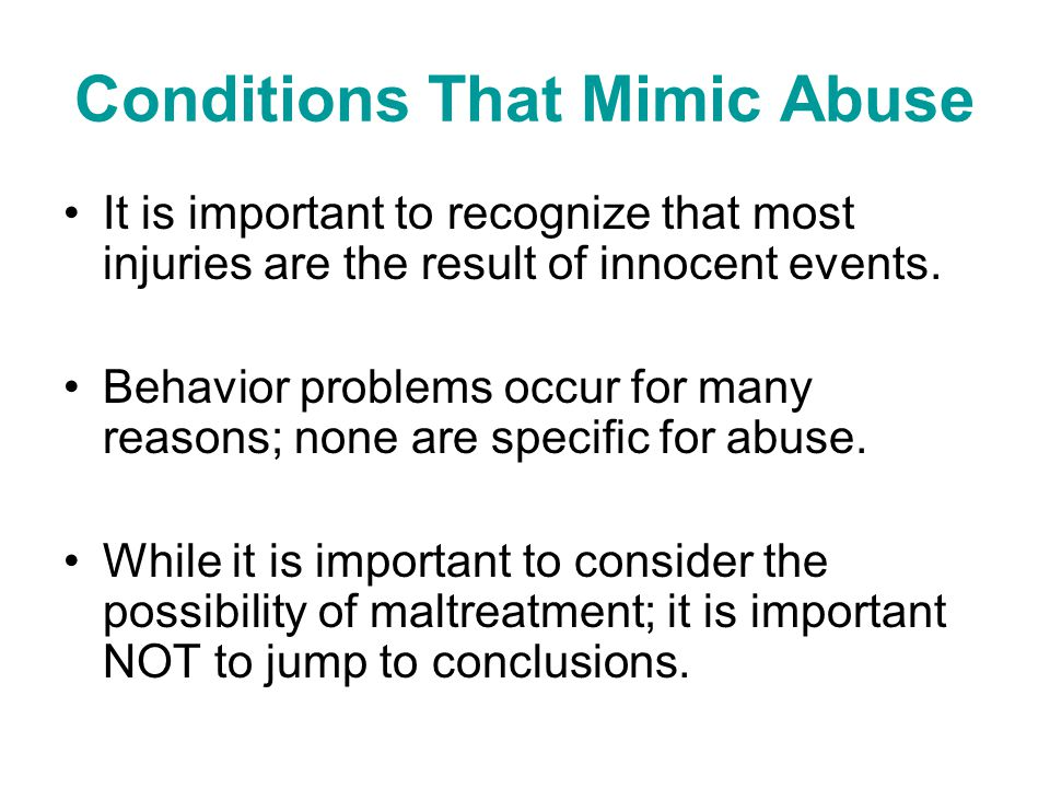 Conditions That Mimic Abuse