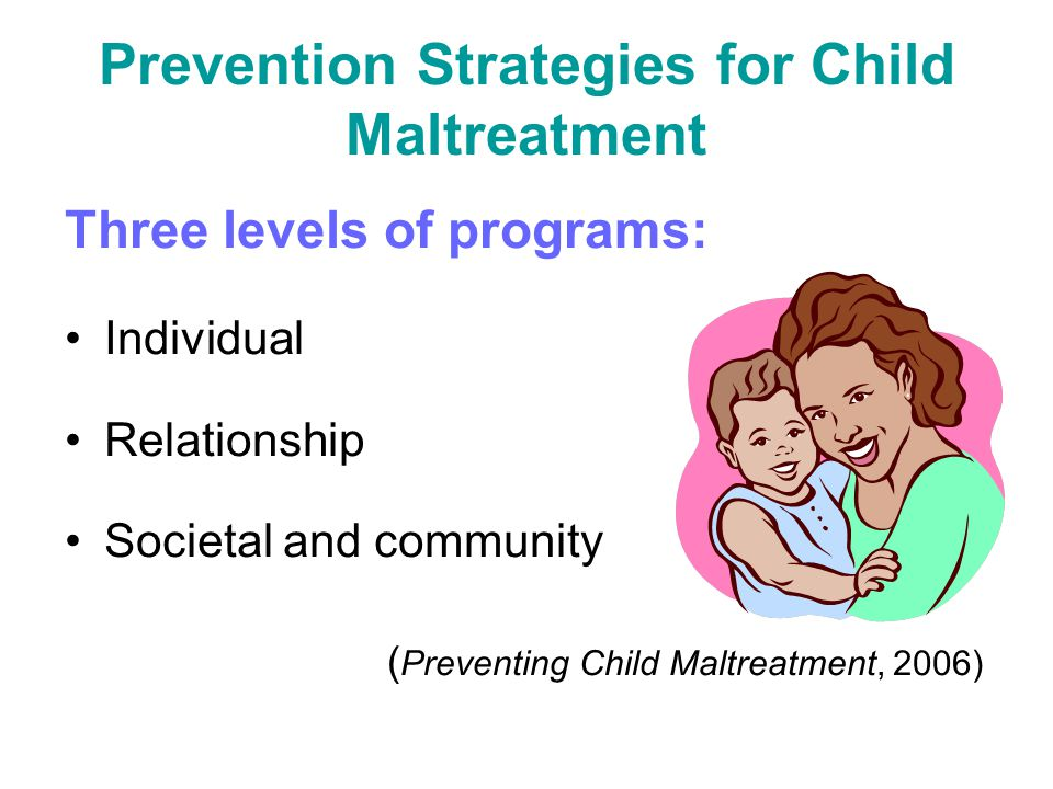 Prevention Strategies for Child Maltreatment