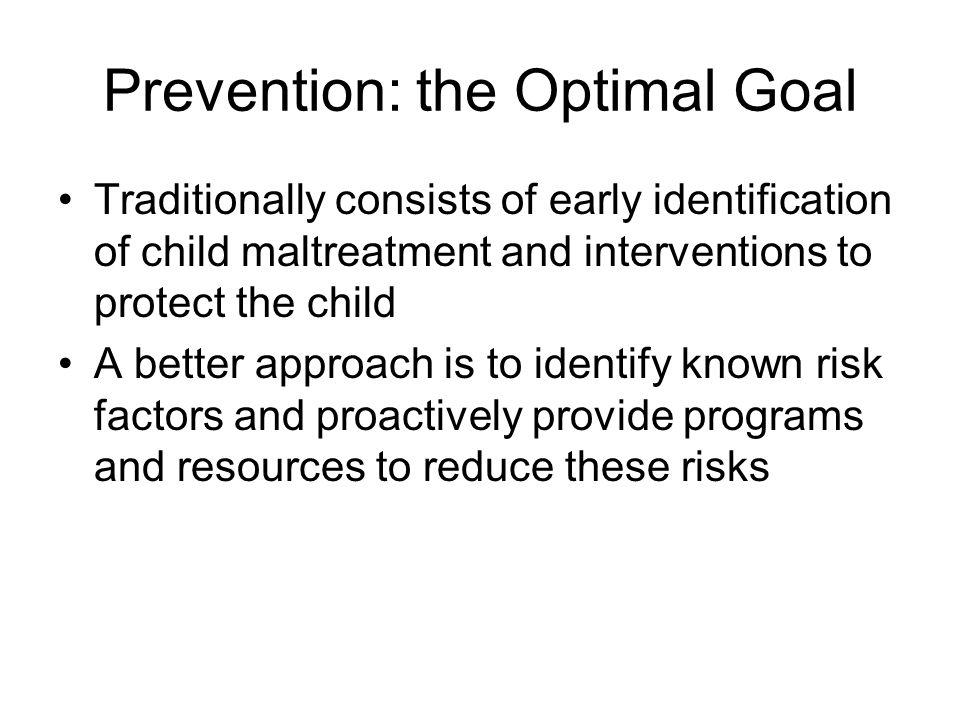 Prevention: the Optimal Goal