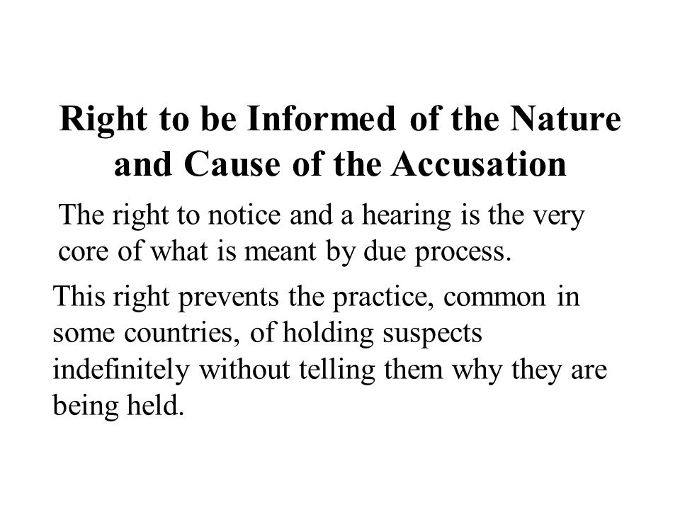 Right to be Informed of the Nature and Cause of the Accusation