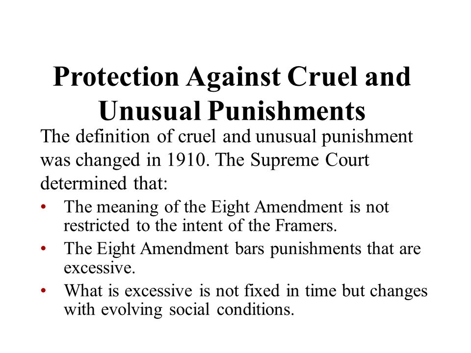 Protection Against Cruel and Unusual Punishments