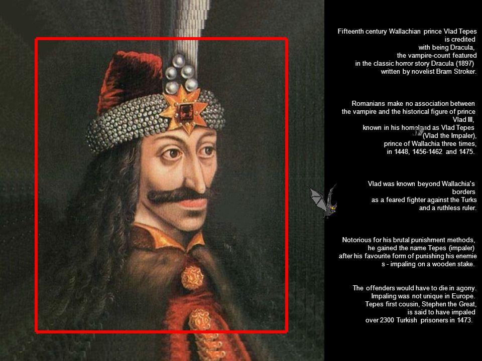 Fifteenth century Wallachian prince Vlad Tepes