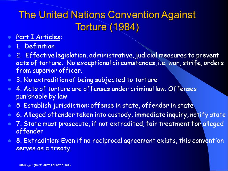 The United Nations Convention Against Torture (1984)