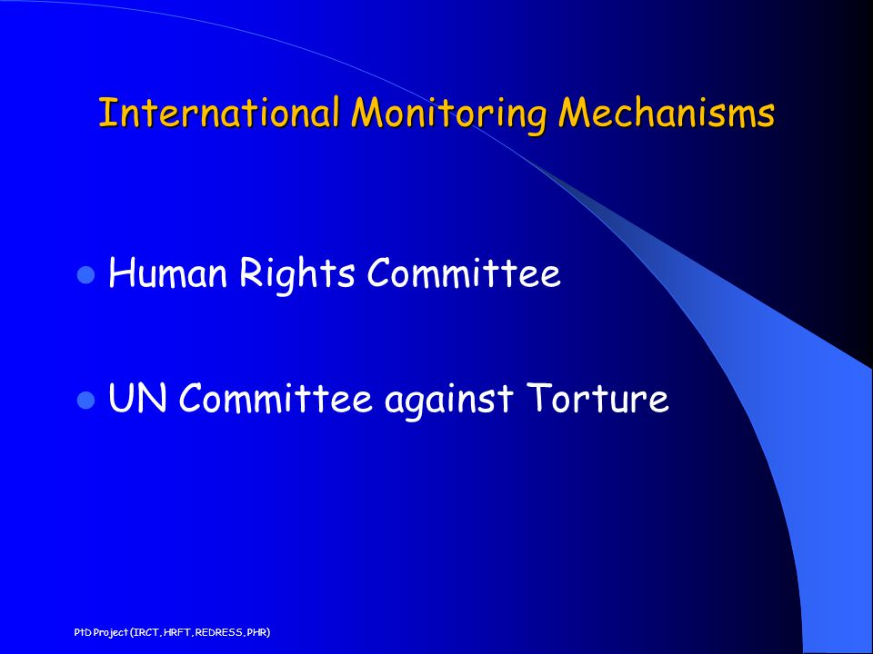 International Monitoring Mechanisms