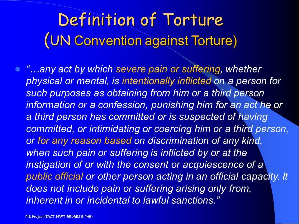 Definition of Torture (UN Convention against Torture)