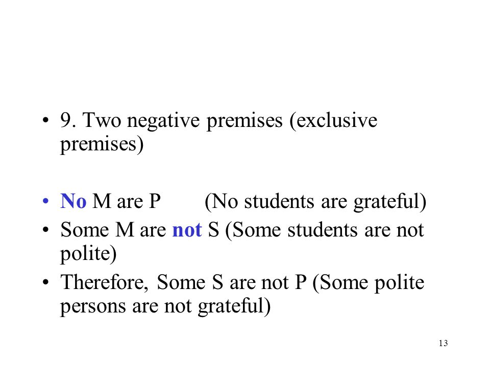 9. Two negative premises (exclusive premises)