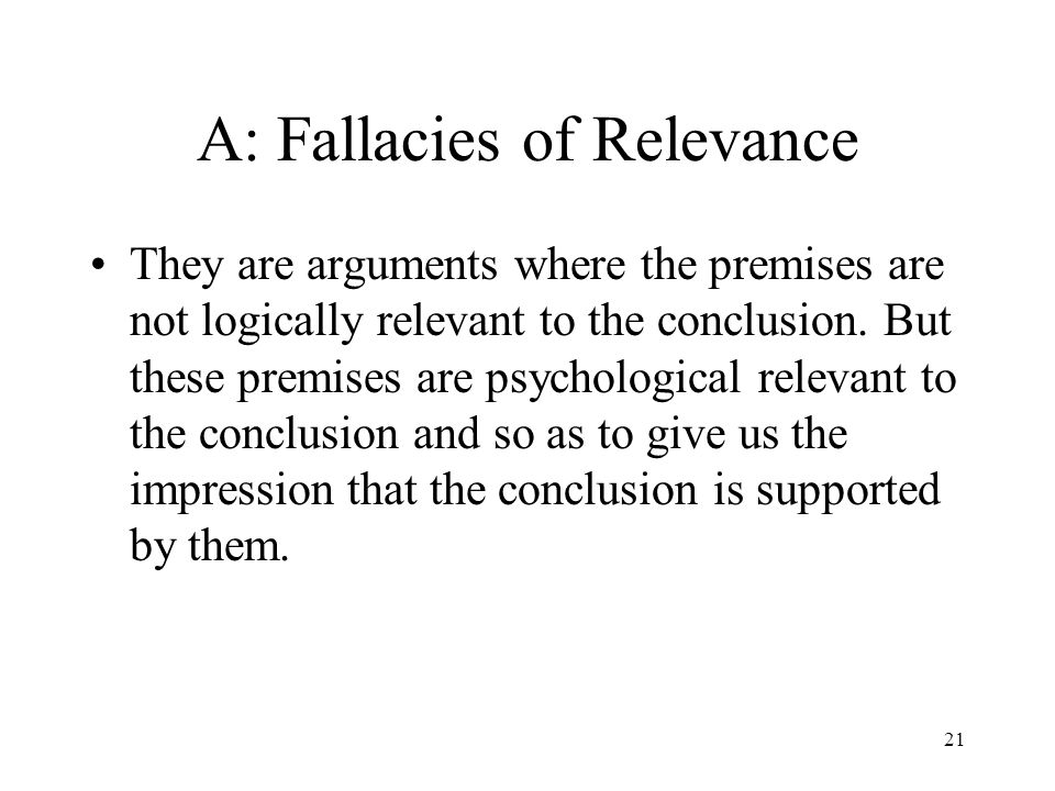 A: Fallacies of Relevance