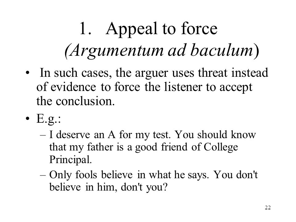 Appeal to force (Argumentum ad baculum)