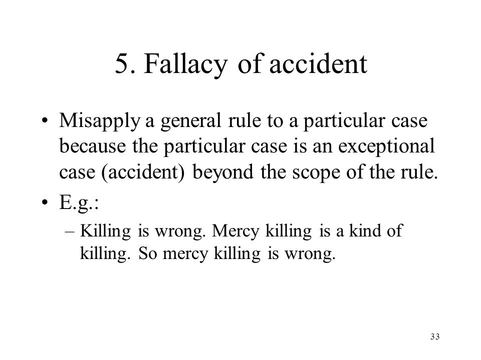 5. Fallacy of accident
