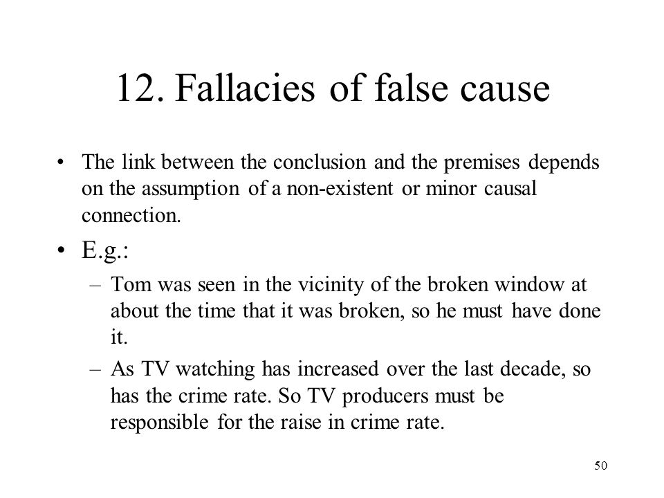 12. Fallacies of false cause