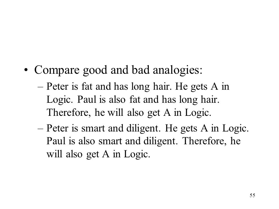 Compare good and bad analogies: