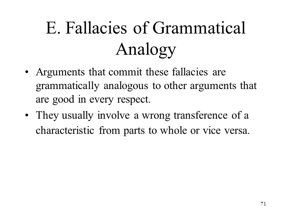 E. Fallacies of Grammatical Analogy