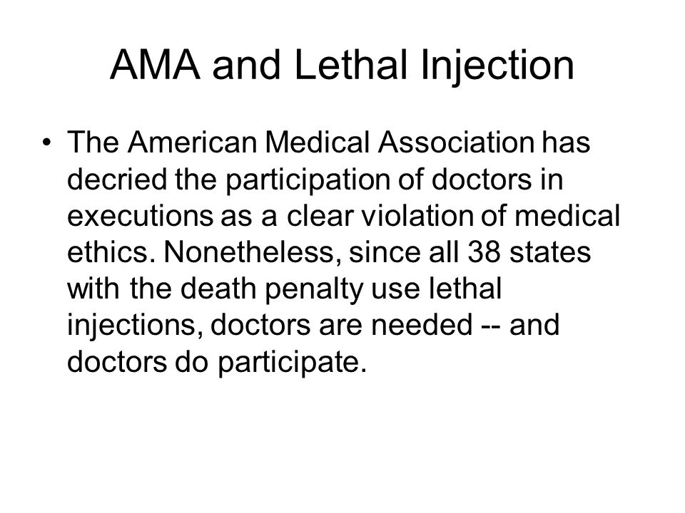 AMA and Lethal Injection