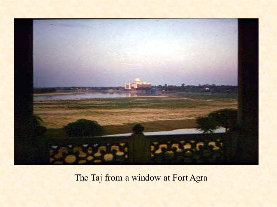 The Taj from a window at Fort Agra