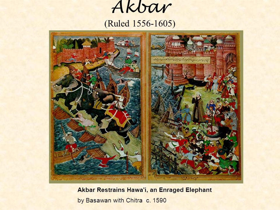 Akbar (Ruled 1556-1605) Akbar Restrains Hawa i, an Enraged Elephant by Basawan with Chitra c.