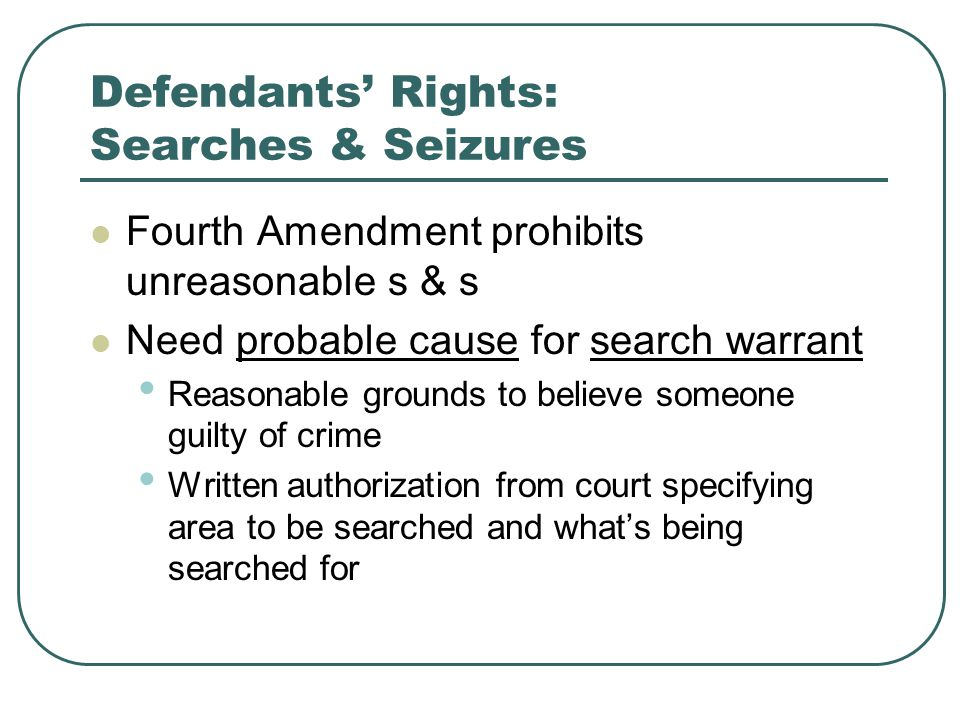 Defendants' Rights: Searches & Seizures