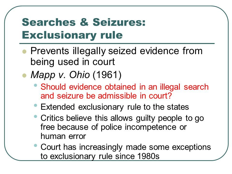 Searches & Seizures: Exclusionary rule