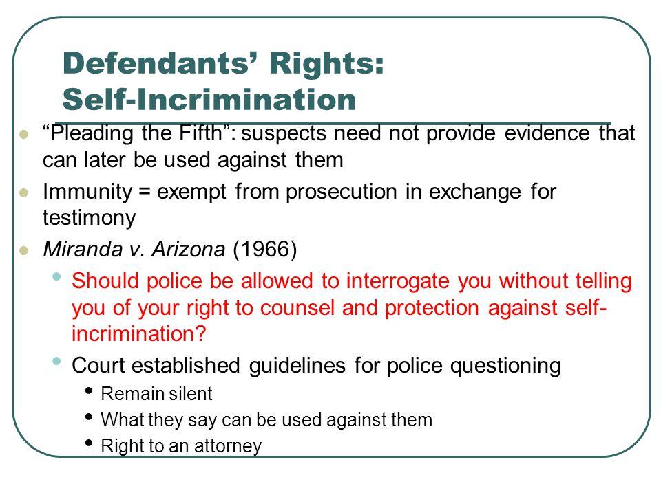 Defendants' Rights: Self-Incrimination