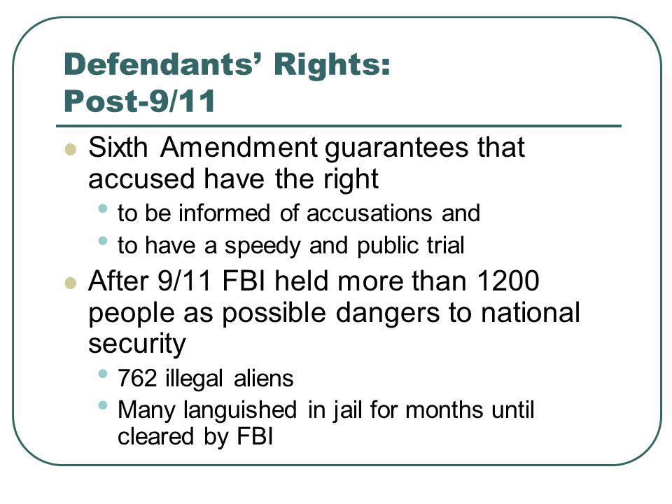 Defendants' Rights: Post-9/11