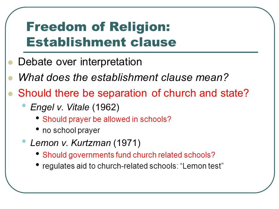 Freedom of Religion: Establishment clause