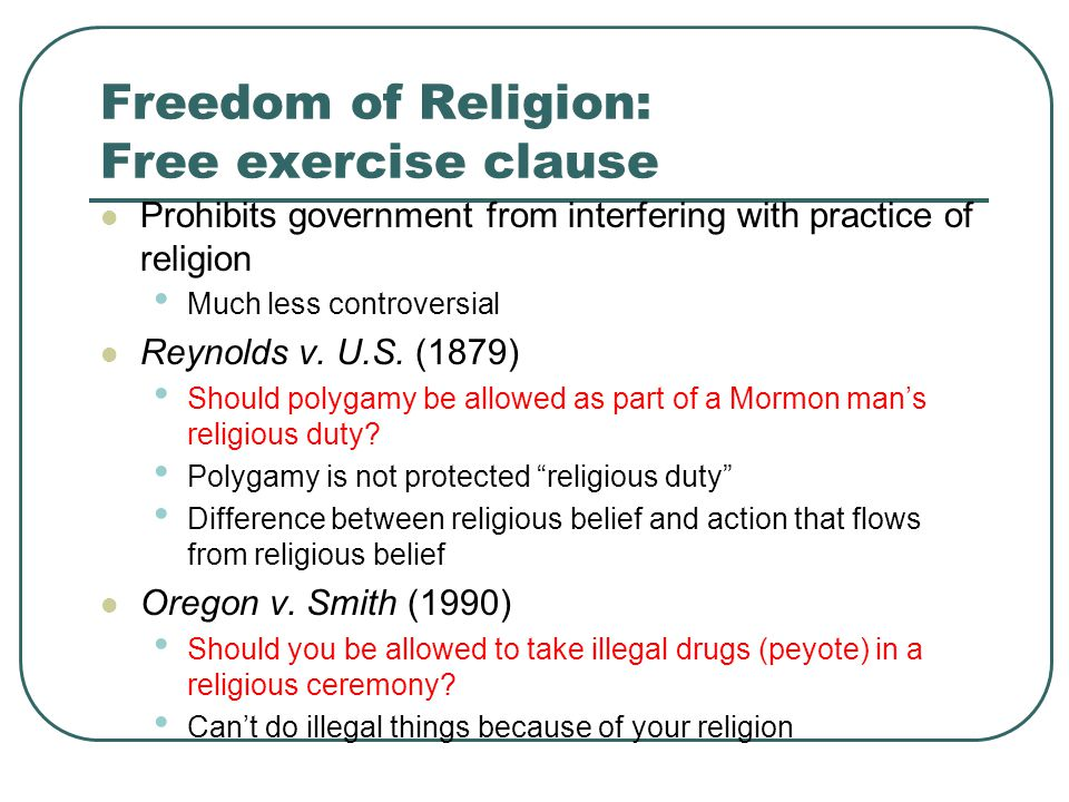 Freedom of Religion: Free exercise clause