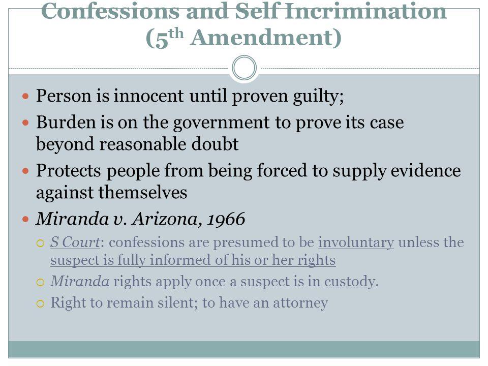 Confessions and Self Incrimination (5th Amendment)