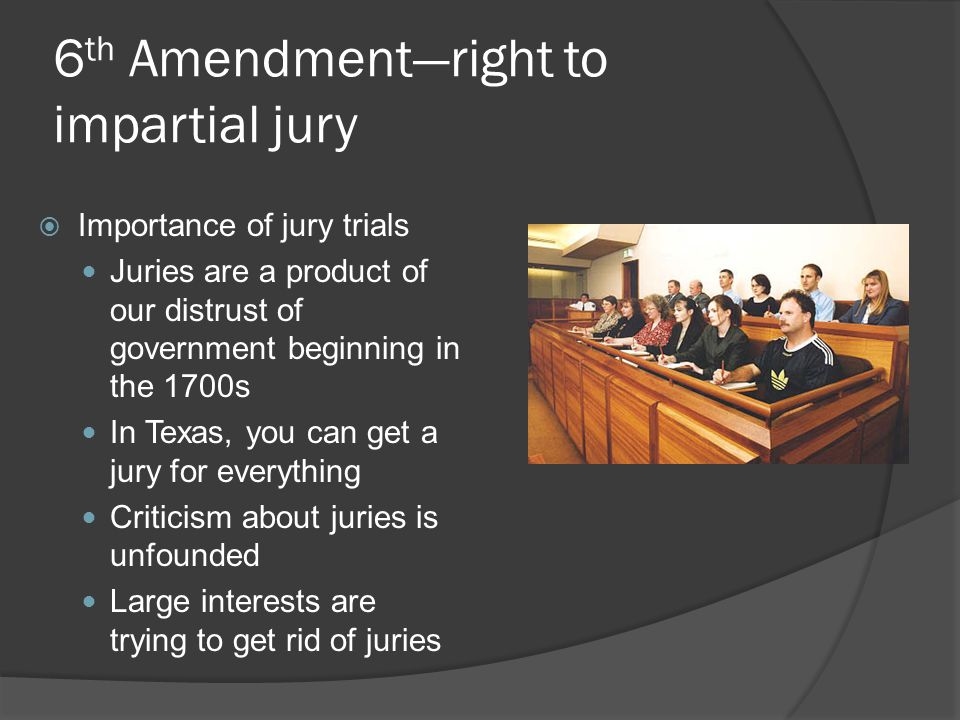 6th Amendment—right to impartial jury