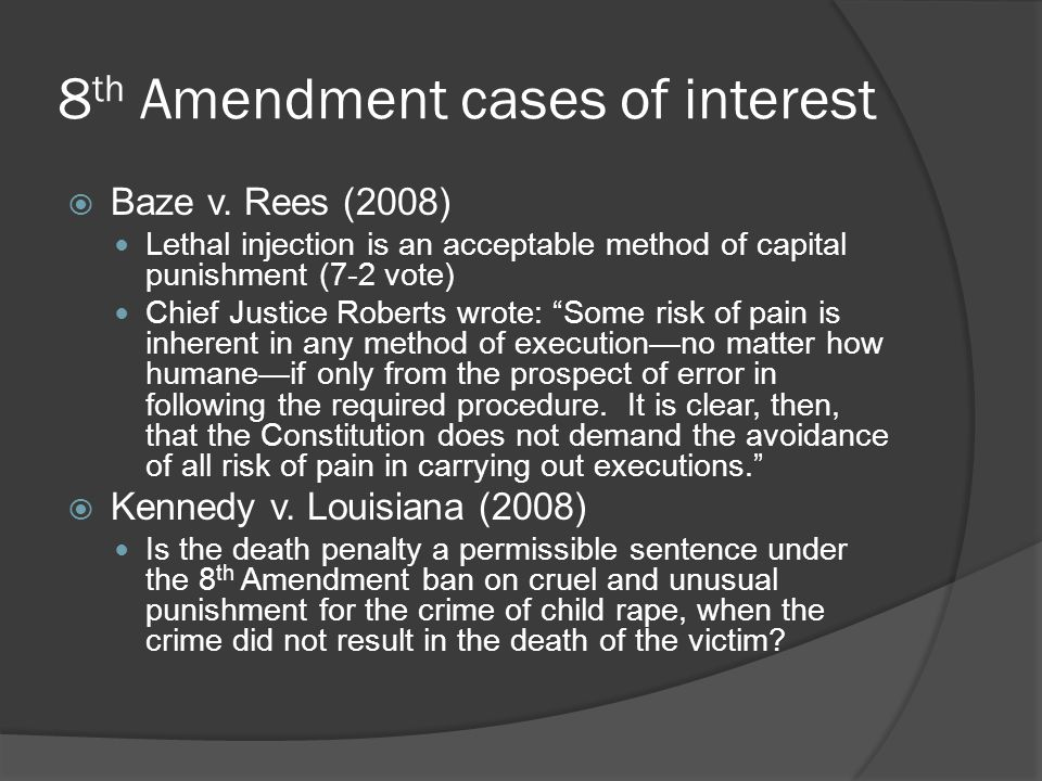 8th Amendment cases of interest